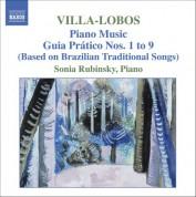 Sonia Rubinsky: Villa-Lobos, H.: Piano Music, Vol. 5 - Guia Pratico I-Ix - CD