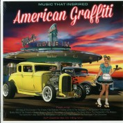 Çeşitli Sanatçılar: Music That Inspired American Graffiti - Plak