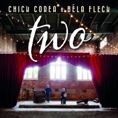 Chick Corea, Bela Fleck: Two - CD