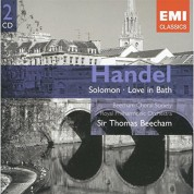 John Cameron, Alexander Young, Elsie Morison, Lois Marshall, Beecham Choral Society, Royal Philharmonic Orchestra, Thomas Beecham: Handel: Solomon, Love in Bath - CD