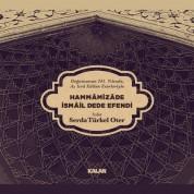 Serda Türkel Oter: Hammâmizâde İsmail Dede Efendi - CD