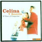 Celina Y Reutilio: 50 Years Of Campesino - CD