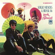 Sérgio Mendes, Brasil 66: Look Around - Plak