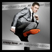 Michael Bublé: Crazy Love (Hollywood Edition) - CD