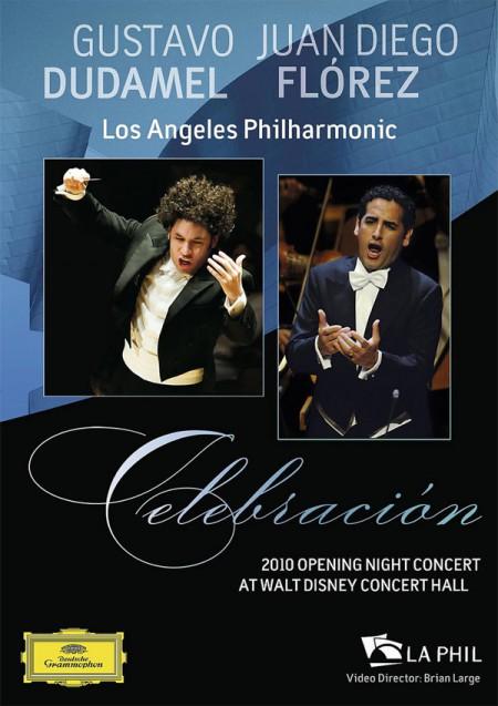 Gustavo Dudamel, Juan Diego Florez, Los Angeles Philharmonic: Celebración - DVD