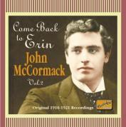 John McCormack: Come Back To Erin (Recordings 1910-1921) - CD
