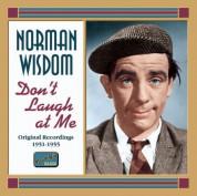 Norman Wisdom: Wisdom, Norman: Don'T Laugh at Me (1951-1956) - CD
