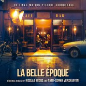 Nicolas Bedos, Anne-Sophie Versnaeyen: La Belle Epoque (Soundtrack) - CD