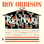 Roy Orbison: At The Rock House - Plak