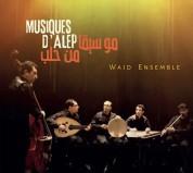 Wadj Ensemble: Musiques D'Alep - CD