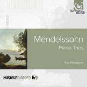 Trio Wanderer: Mendelssohn Piano Trios - CD