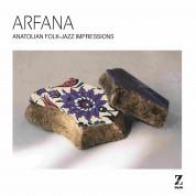 Arfana: Anatolian Folk-Jazz Impressions - CD