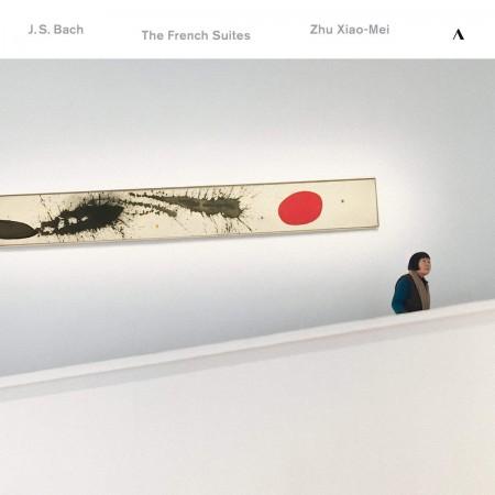 Zhu Xiao-Mei: Bach: The French Suites - Plak