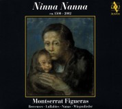 Montserrat Figueras, Arianna Savall, Hespèrion XXI, Jordi Savall: Ninna Nanna (Berceuses), 1550-2002 - CD