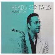 Murat Ertürk: Heads Or Tails - CD