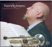 Patrick Artero: 2 Bix But Not Too Bix - CD