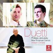 Philippe Jaroussky, Max Emanuel Cencic, Les Arts Florissants, William Christie: Philippe Jaroussky & Max Emanuel Cencic - Duetti - CD