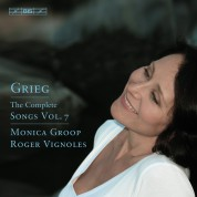 Monica Groop, Roger Vignoles: Grieg: Songs, Volume 7 - CD