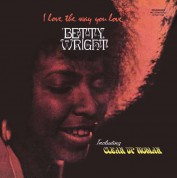 Betty Wright: I Love The Way You Love - Plak