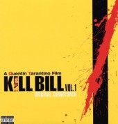 Çeşitli Sanatçılar: Kill Bill Vol. 1 (Soundtrack) - Plak
