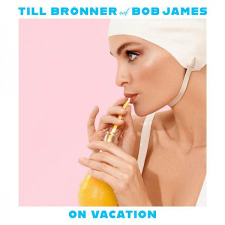 Till Brönner, Bob James: On Vacation - Plak