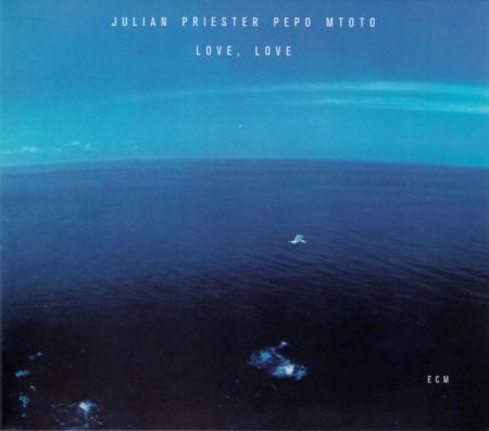 Julian Priester Pepo Mtoto: Love, Love - CD