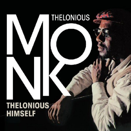 Thelonious Monk: Thelonious Himself - CD