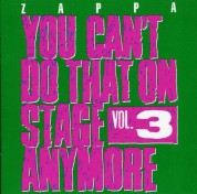 Frank Zappa: You Can't Do That On Stage Anymore Vol. 3 - CD