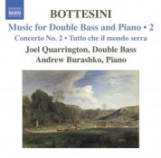 Joel Quarrington: Bottesini: Music for Double Bass and Piano, Vol.  2 - CD