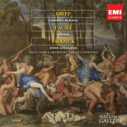 Orff: Carmina Burana/ Faure: Pavane op. 50 (Chorversion)/ Franck: Panis angelicus - CD