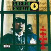 Public Enemy: It Takes a Nation of Millions to Hold Us Back - Plak