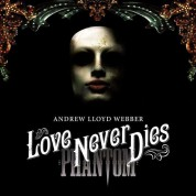 Andrew Lloyd Webber: Love Never Dies (Soundtrack) - CD