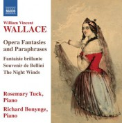 Rosemary Tuck: Wallace: Opera Fantasies and Paraphrases - CD