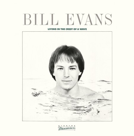 Bill Evans: Living in the Crest of a Wave - CD