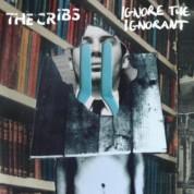 Cribs: Ignore The Ignorant - CD