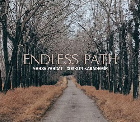 Mahsa Vahdat, Coşkun Karademir: Endless Path - CD