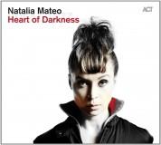Natalia Mateo: Heart of Darkness - CD