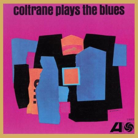 John Coltrane: Coltrane Plays The Blues (Remastered - Mono) - Plak