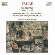 Faure: Nocturnes Nos. 7-13 / Preludes, Op. 103 / Romances, Op. 17 - CD