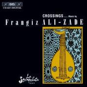 Frangiz Ali-zade: Crossings - Music by Frangiz Ali-Zade - CD