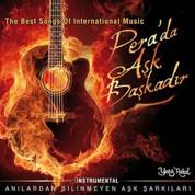 Çeşitli Sanatçılar: Pera'da Aşk Başkadır - CD