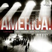 Jerusalem Quartet, Rochester Philharmonic Orchestra, Frederic Chiu, RIAS Kammerchor, Daniel Reuss: AMERICA! vol.1.