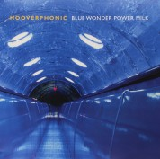 Hooverphonic: Blue Wonder Power Milk - Plak