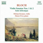 Miriam Kramer: Bloch: Violin Sonatas Nos. 1 and 2 / Suite Hebraique - CD