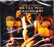 Fahir Atakoğlu: Beyza'nın Kadınları - CD