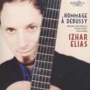 Izhar Elias: Hommage a Debussy (Falla, Rodrigo, Sauget, Turina, Poulenc,  Tansman, Villa-Lobos) - CD