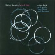 Manuel Barrueco: Nylon & Steel - CD