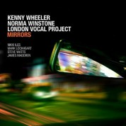 Kenny Wheeler, Norma Winstone, London Vocal Project: Mirrors - CD