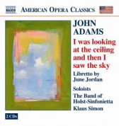 Çeşitli Sanatçılar: Adams: I Was Looking at the Ceiling and Then I Saw the Sky - CD