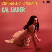 Cal Tjader: Demasiado Caliente - Plak